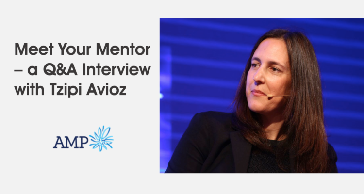 Meet Your Mentor – A Q&A Interview with Tzipi Avioz