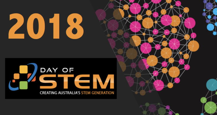 Day of STEM: What's on in 2018